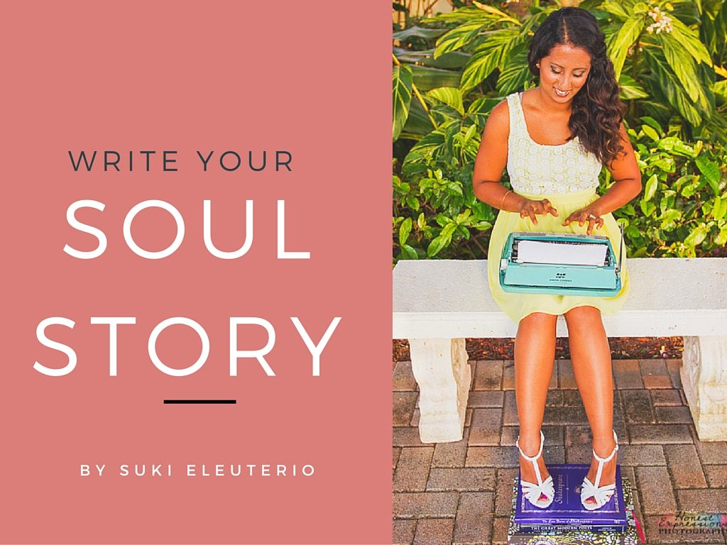 WRITE YOUR SOUL STORY