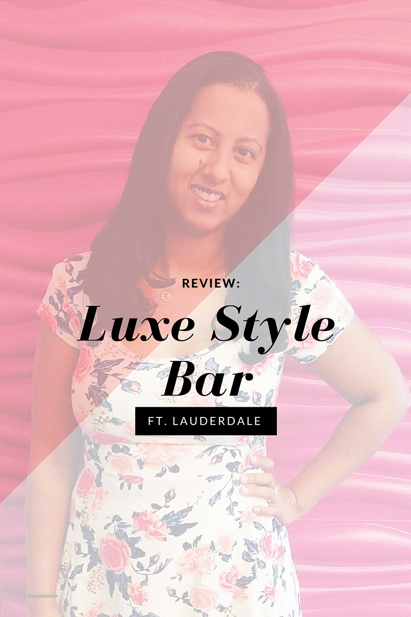 Pamper Yourself at Luxe Style Bar Ft Lauderdale
