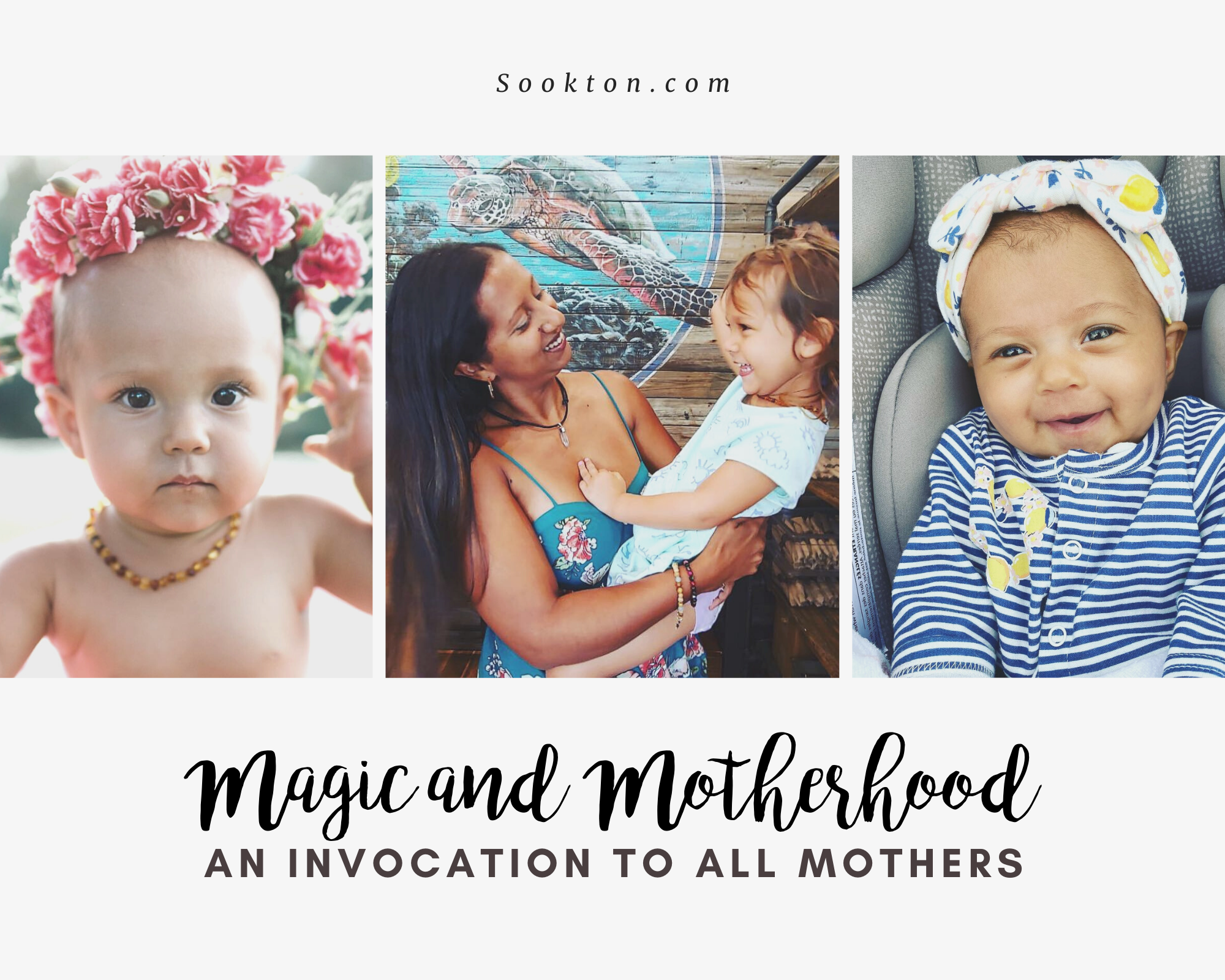 Magic & Motherhood: An Invocation to All Mothers